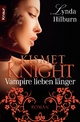 Kismet Knight: Vampire lieben länger - Lynda Hilburn