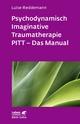 Psychodynamisch Imaginative Traumatherapie - Luise Reddemann