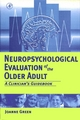 Neuropsychological Evaluation of the Older Adult