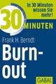 30 Minuten Burn-out - Frank H. Berndt