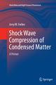 Shock Wave Compression of Condensed Matter