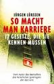 So macht man Karriere - Jürgen Lürssen