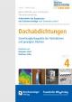 Baurechtliche und -technische Themensammlung - Heft 4: Dachabdichtungen