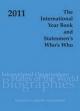 The International Year Book and Statesmen's Who's Who 2011 - Jennifer Dilworth; Megan Stuart Jones