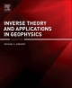Inverse Theory and Applications in Geophysics
