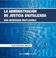 La administración de la justicia digitalizada - Faustino Gudín Rodríguez-Magariños