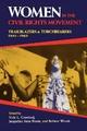 Women in the Civil Rights Movement: Trailblazers and Torchbearers, 1941?1965 (Blacks in the Diaspora)