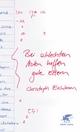 Bei schlechten Noten helfen gute Eltern - Christoph Eichhorn