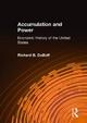 Accumulation and Power: Economic History of the United States - Richard B. DuBoff