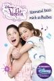 Disney Violetta 03. Niemand kann mich aufhalten
