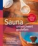 Sauna unbeschwert genießen