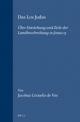 Das Los Judas: Über Entstehung Und Ziele Der Landbeschreibung in Josua 15: Uber Entstehung Und Ziele Der Landbeschreibung in Josua 15 (SUPPLEMENTS TO VETUS TESTAMENTUM)