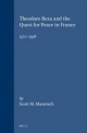 Theodore Beza and the Quest for Peace in France, 1572-1598 - Scott M. Manetsch
