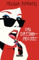 Das Dating-Projekt - Melissa Pimentel