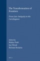 The Transformation of Frontiers - Professor Walter L. Pohl; Ian Wood; Helmut Reimitz