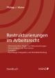 Restrukturierungen im Arbeitsrecht
