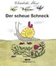 Der scheue Schneck - Elizabeth Shaw