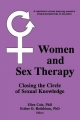 Women and Sex Therapy - Ellen Cole; Esther D. Rothblum