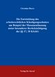 Die Entwicklung des arbeitsrechtlichen Kündigungsschutzes am Beispiel der Massenentlassung unter besonderer Berücksichtigung der §§ 17, 18 KSchG