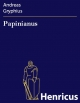 Papinianus - Andreas Gryphius