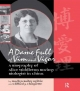 A Dame Full of Vim and Vigour - Marilyn Bailey Ogilvie; Clifford J. Choquette