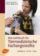 Das Lehrbuch für Tiermedizinische Fachangestellte