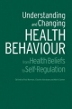 Understanding and Changing Health Behaviour - Charles Abraham; Paul Norman; Mark Conner