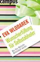Wunscherfüllung für Selbstabholer - Eva Wlodarek