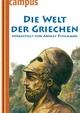 Die Welt der Griechen - Arnulf Zitelmann