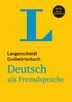 Langenscheidt Großwörterbuch Deutsch als Fremdsprache - Buch mit Online-Anbindung