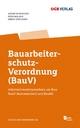 Bauarbeiterschutz-Verordnung (BauV)