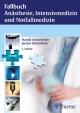 Anästhesie, Intensivmedizin, Notfallmedizin und Schmerztherapie - Harald Genzwürker; Jochen Hinkelbein