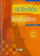 Activites lexicales. Bd.2,