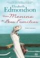 Uma Menina de Boas Famílias - Elizabeth Edmondson