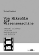 Vom Mikrofilm zur Wissensmaschine - Michael Buckland; Frank Hartmann