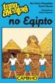 Uma Aventura no Egipto - Ana Maria Magalhães;  Isabel Alçada