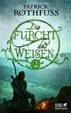 Die Furcht des Weisen / Band 2 - Patrick Rothfuss
