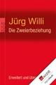 Die Zweierbeziehung - Jürg Willi