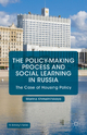 Policy-Making Process and Social Learning in Russia