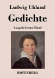 Gedichte - Ludwig Uhland