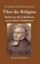 Über die Religion - Friedrich Schleiermacher