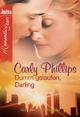 Dumm gelaufen, Darling - Carly Phillips
