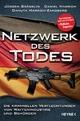 9783453201095 - Jürgen Grässlin; Daniel M. Harrich; Danuta Harrich-Zandberg: Netzwerk des Todes - Buch