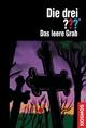 Die drei ???, Das leere Grab (drei Fragezeichen) - André Marx