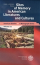 Sites of Memory in American Literatures and Cultures - Udo J Hebel