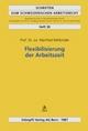 Flexibilisierung der Arbeitszeit - Manfred Rehbinder