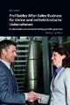 Profitables After-Sales-Business für kleine und mittelständische Unternehmen - Hans Fischer