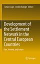 Development of the Settlement Network in the Central European Countries - Tamás Csapó;  Csapó Tamás;  András Balogh;  András Balogh