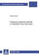 Positionen poetischer Identität in Gedichten Emily Dickinsons - Heike Oeldorf