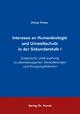 Interesse an Humanbiologie und Umweltschutz in der Sekundarstufe I - Elmar Finke
